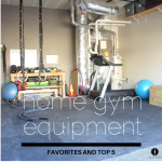 Favorite Home Gym Equipment