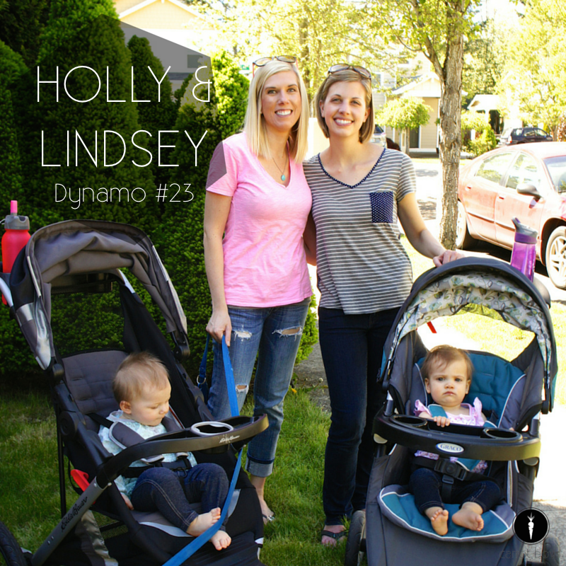 Dynamo Holly & Lindsay - Interview of 2 moms who work from home, balance life between their babies and themselves, and know that staying active makes them more powerful.